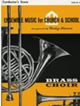 ENSEMBLE MUSIC FOR CHURCH AND SCHOOL Conductor's Score