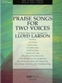 Praise Songs For Two Voices
