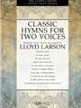 Classic Hymns For Two Voices