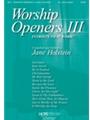 WORSHIP OPENERS 3 - Introits That Work