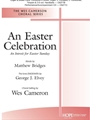 Easter Celebration - An Introit for Easter Sunday