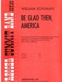 Be Glad Then America