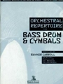 Orchestral Repertoire For Bass Dr / cymbal