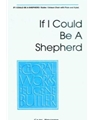 If I Could Be A Shepherd
