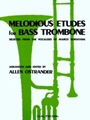 Melodious Etudes For Bass Trombone