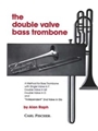 Double Valve Bass Trombone Method