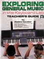 Exploring General Music In The Kybd Lab Teacher's  Guide