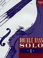 Double Bass Solo  Vol 1