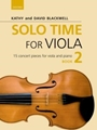 Solo Time for Viola Bk 2