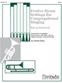Festive Hymn Settings For Congregational Singing - Set 4