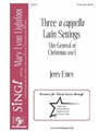 Three A Cappella Latin Settings
