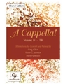 A Cappella Volume 2 - TB Choral Edition