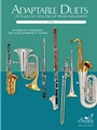 Adaptable Duets 29 Duets for Any Pair of Wind Instruments