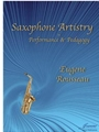 Saxophone Artistry in Performance and Pedagogy