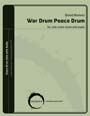 War Drum Peace Drum