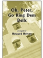 Oh Peter Go Ring Dem Bells