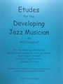 Etudes For The Developing Jazz Musician