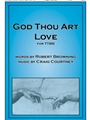 God Thou Art Love