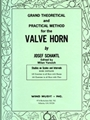 Grand Theoretical & Practical Method for the Valve Horn