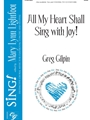 All My Heart Shall Sing With Joy