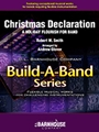 Christmas Declaration (A Holiday Flourish For Band)