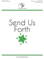Send Us Forth
