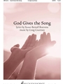 God Gives the Song