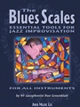 Blues Scales - The Essential Tools for Jazz