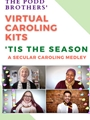 Tis the Season - SATB (Virtual Caroling Kit)