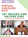Let Heaven and Nature Sing - SATB (Virtual Caroling Kit)
