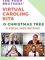 O Christmas Tree - SATB (Virtual Caroling Kit)