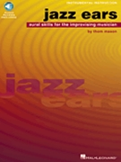 Jazz Ears - Aural Skills For The...