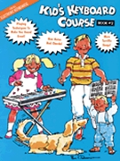 Kid's Keyboard Course Book 2