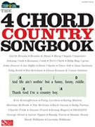 The 4-Chord Country Songbook - Strum & Sing