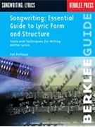 Songwriting: Essential Guide To Songwriting Lyrics