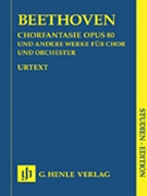 Chorale Fantasia & Other Choral Works