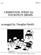 Christmas Folio For Four-plus Brass