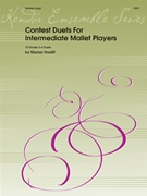 Contest Duets For Intermediate Mallet Players