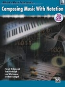 Composing Music With Notation Book 1