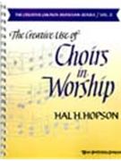 Creative Use Of Choirs In Worship