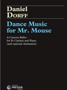 Dance Music For Mr Mouse