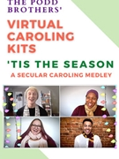 Tis the Season - Unison (Virtual Caroling Kit)